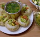 Mexican Style Golgappa with Fruit Pani| Pani Puri Mexican Style|Phuchka|Fruit Pani