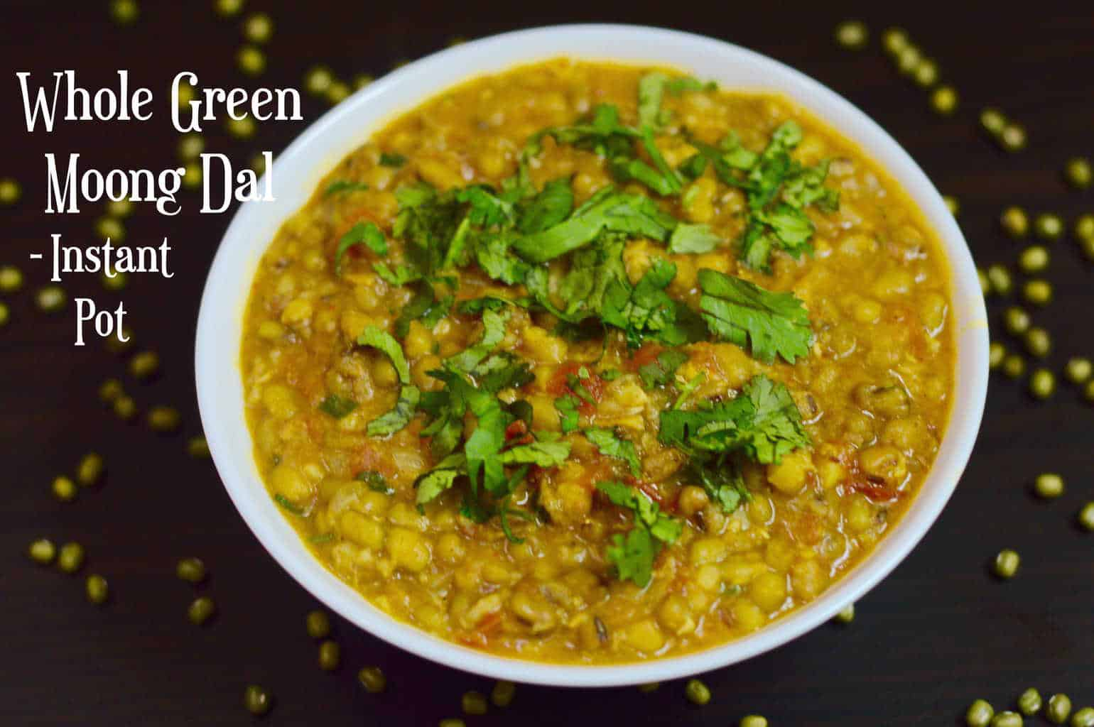 Instant Pot Whole Green Moong Dal|Green Lentils Curry|Hesarukalu Palya is a vegan Indian recipe where Mung/Moong bean dal (lentil) is cooked with spices!indianveggiedelight.com