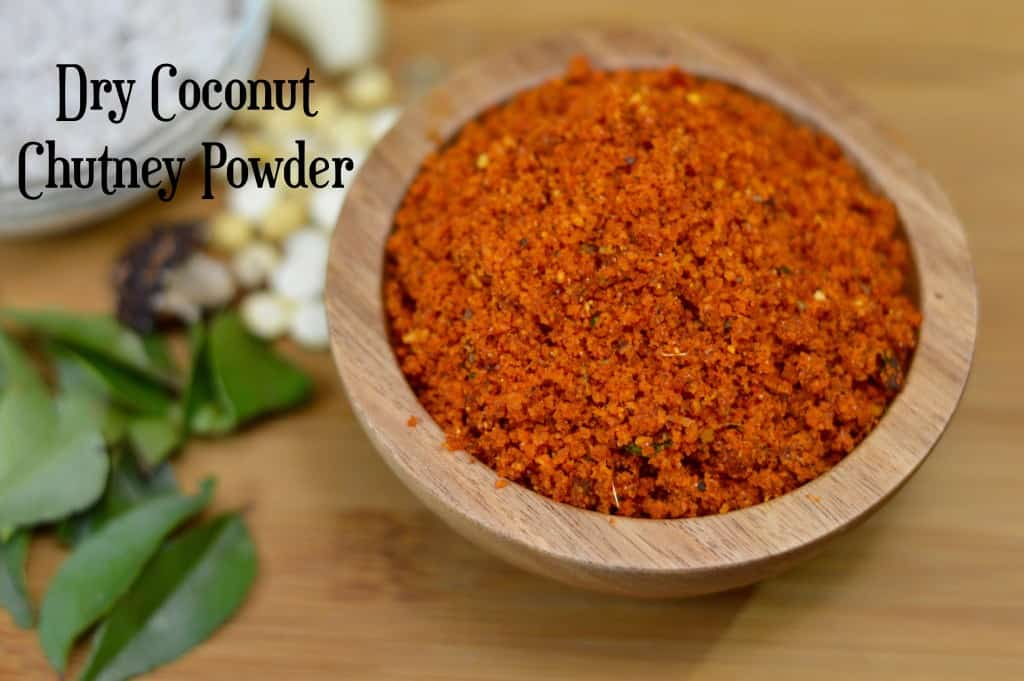 Dry Coconut Chutney Powder is a flavorful breakfast side dish prepared using dry coconut, fried gram, red chili powder, curry leaves, garlic, tamarind ,jaggery and salt