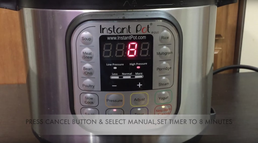 pressure cook for 8 minutes