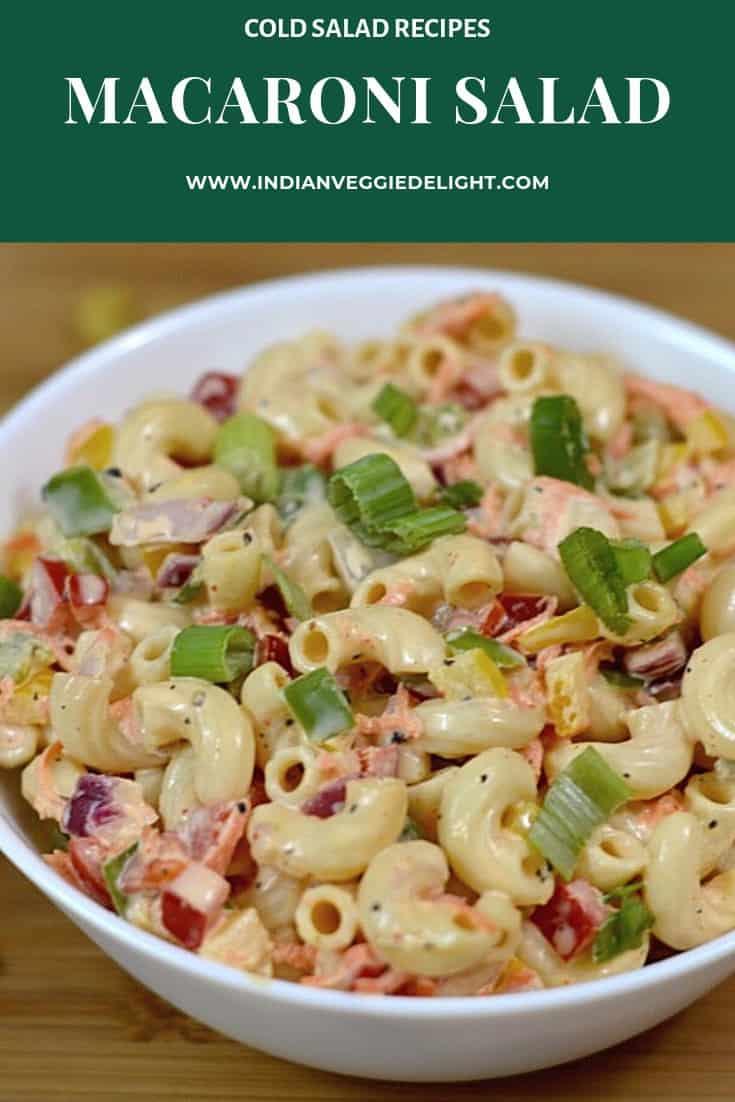 Macaroni Salad|Deli-Style Macaroni Salad|Cold Pasta Salad is a colorful ,delicious salad prepared with grated carrot, onion, bell pepper all tossed in a creamy mayonnaise-mustard dressing.