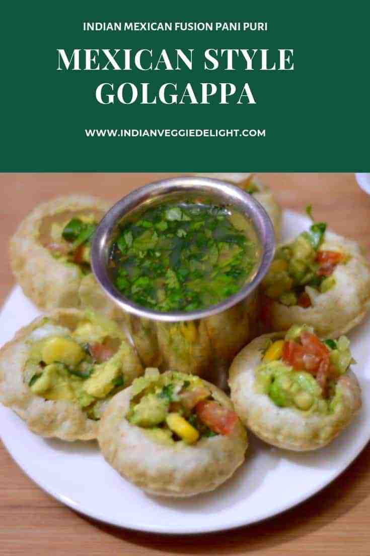 Mexican Style Golgappa with Fruit Pani|Pani Puri Mexican Style is a indo-mexican fusion twist on famous Indian classic street food pani puri