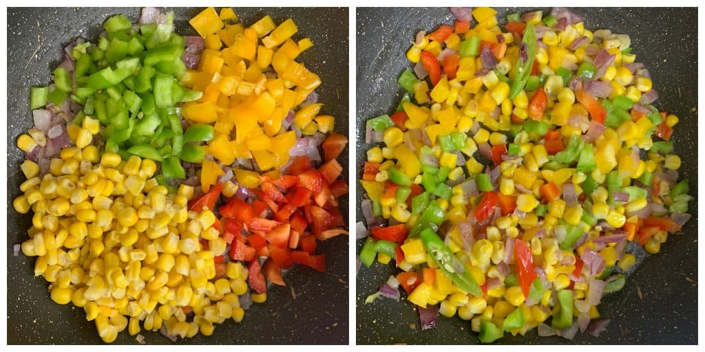add cut veggies and sweet corn and stiry fry